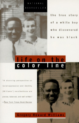 Plume Books Life on the Color Line: The True Story of a White Boy Who Discovered He Was Black by Williams, Gregory Howard [Paperback] at Sears.com